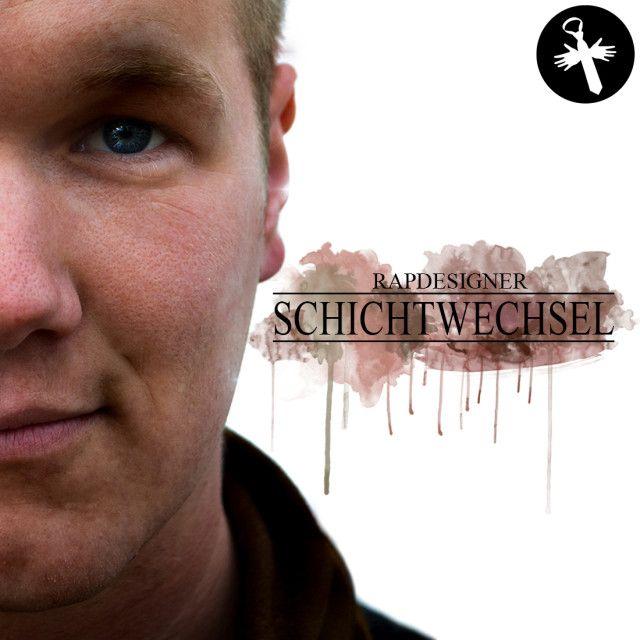 Rapdesigner Schichtwechsel Cover