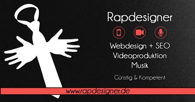 Rapdesigner - Webdesign, Videoproduktion und Musik